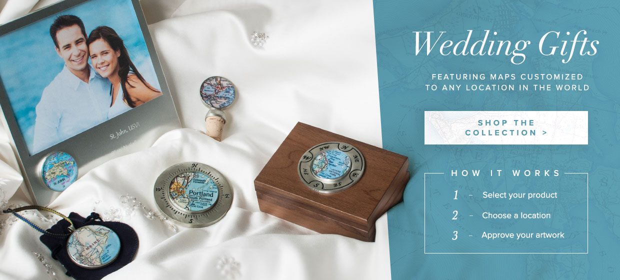 Wedding Gifts Featuring Customized Maps From Any Location in The World